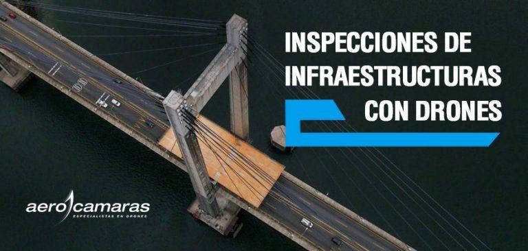 Inspecciones técnicas de infraestructuras con drones: ¡todo lo que debes saber!