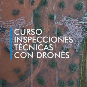 curso inspecciones tecnicas con drones