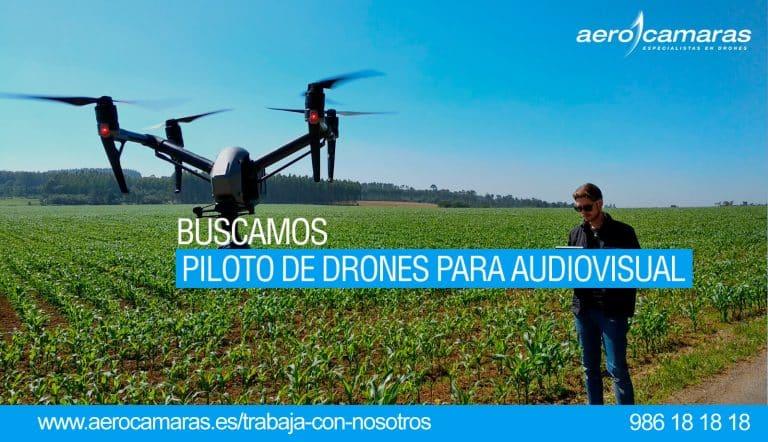 oferta trabajo piloto audiovisual aerocamaras