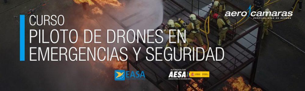 Curso Piloto de Drones en Emergencias y Seguridad - Aerocamaras