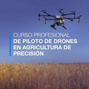 Curso de piloto en agricultura de precisión con drones