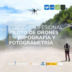 curso piloto de drones en topografia y fotogrametria